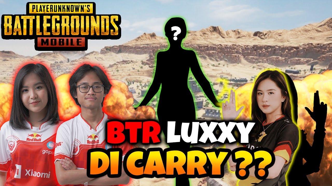 BTR LUXXY DI CARRY ?! - PUBG Mobile Indonesia