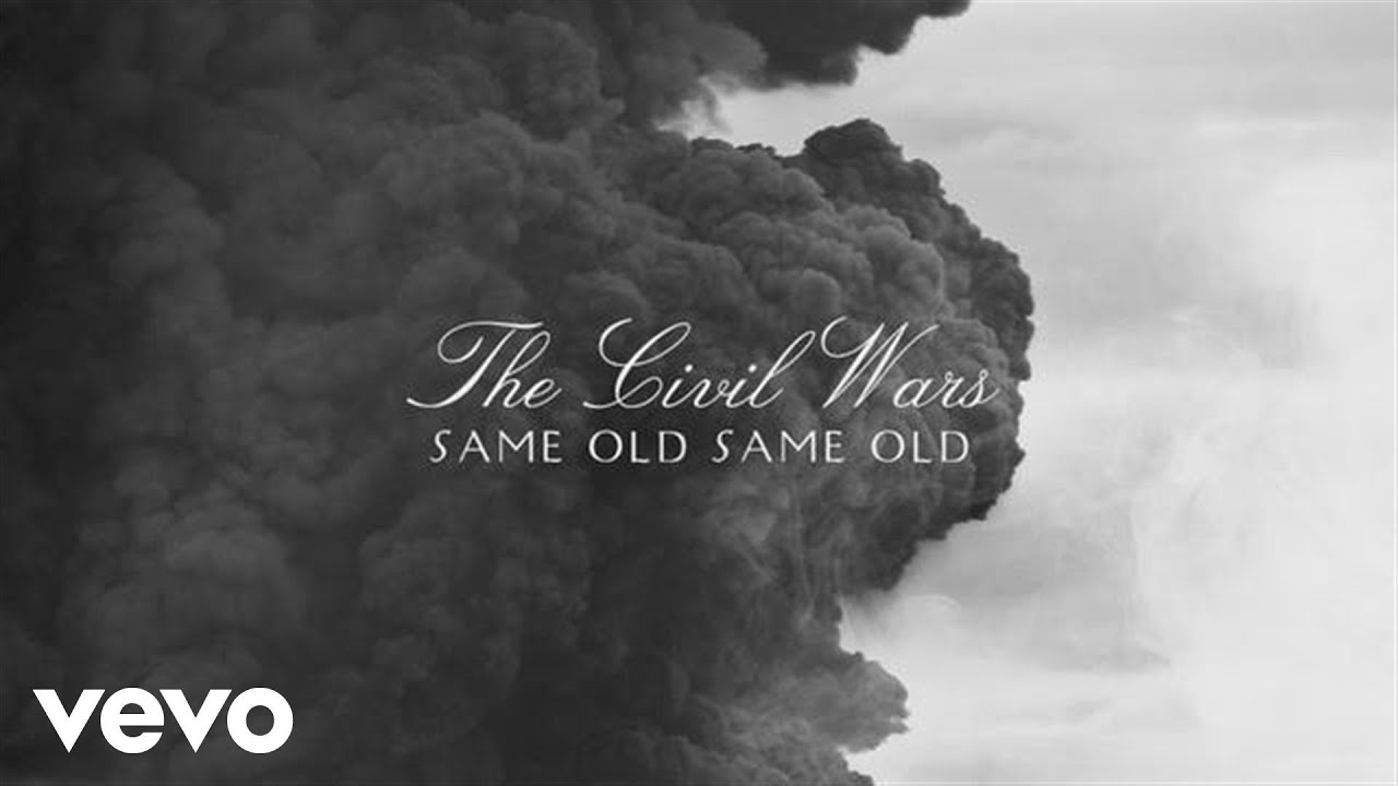 the-civil-wars-same-old-same-old-audio-thecivilwarsvevo