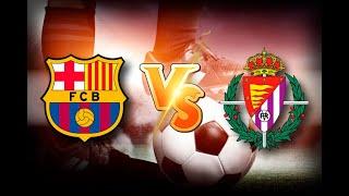 Барселона Вальядолид смотреть онлайн Испания Примера 29 й тур