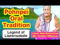 Legend of Lianensokele, Pohnpei