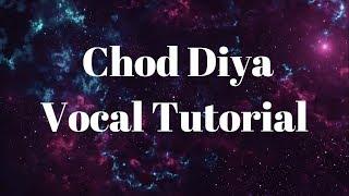 Chod Diya | Bazaar | Vocal Tutorial | Saif Ali | Arijit Singh | Amit Jaiswar cover
