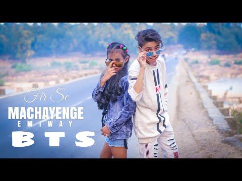 FIR Se Machayenge /B T S / Smart Sd King