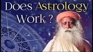 Does Astrology Work - Sadhguru's Talks  - Spiritual Life