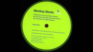 Monkey Boots - Hold Back the Night (Andy Hart Remix)