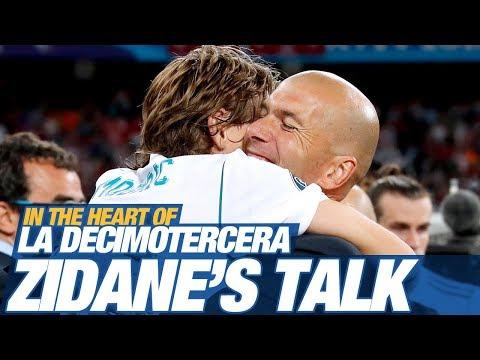 ZIDANE'S talk  In the heart of LA DECIMOTERCERA  The FILM by Real Madrid