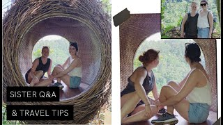 Sister Q&A & Tips For Travelling The World   The Anna Edit