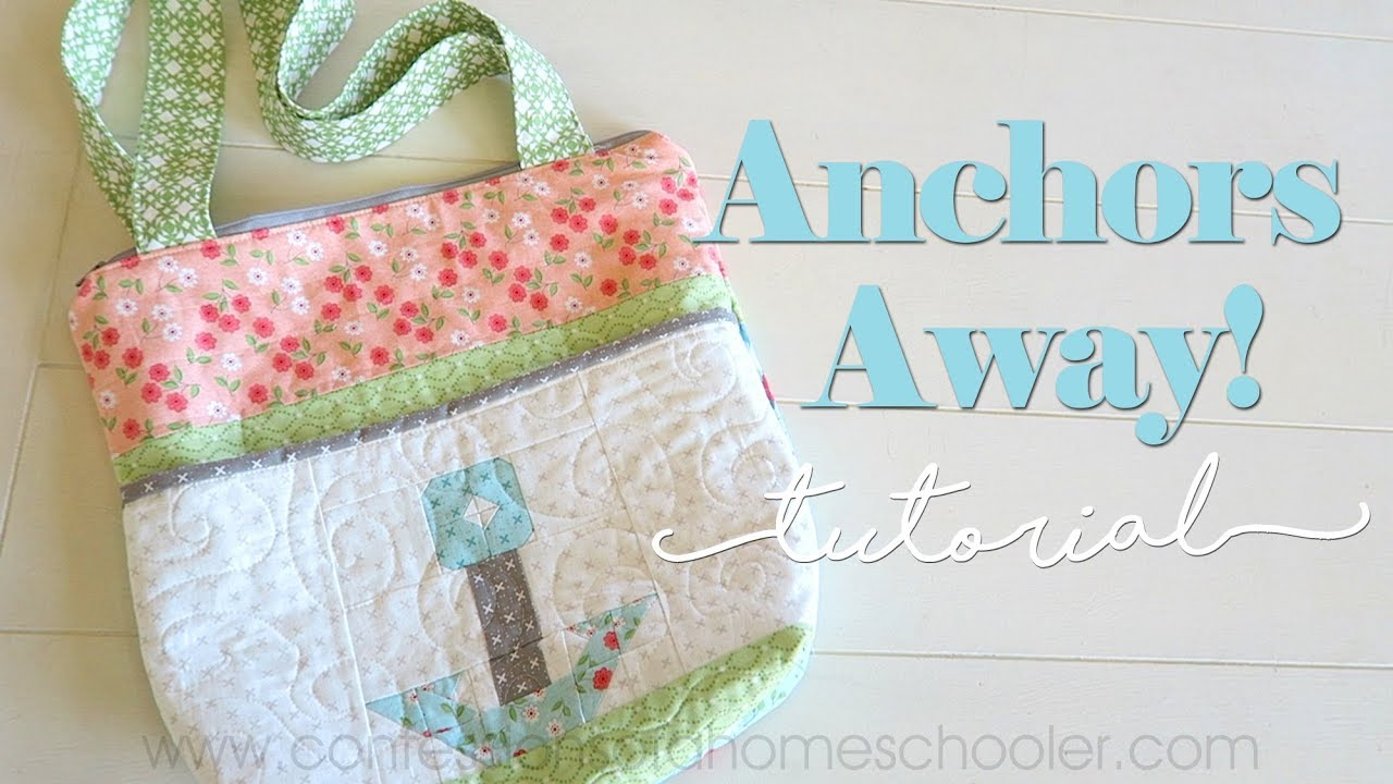 Anchors Away Zipper Tote Bag Tutorial - YouTube