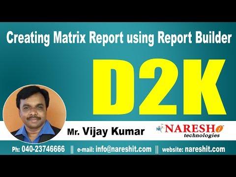 Creating Matrix Report using Report Builder | D2K Tutorial | Mr. Vijay Kumar
