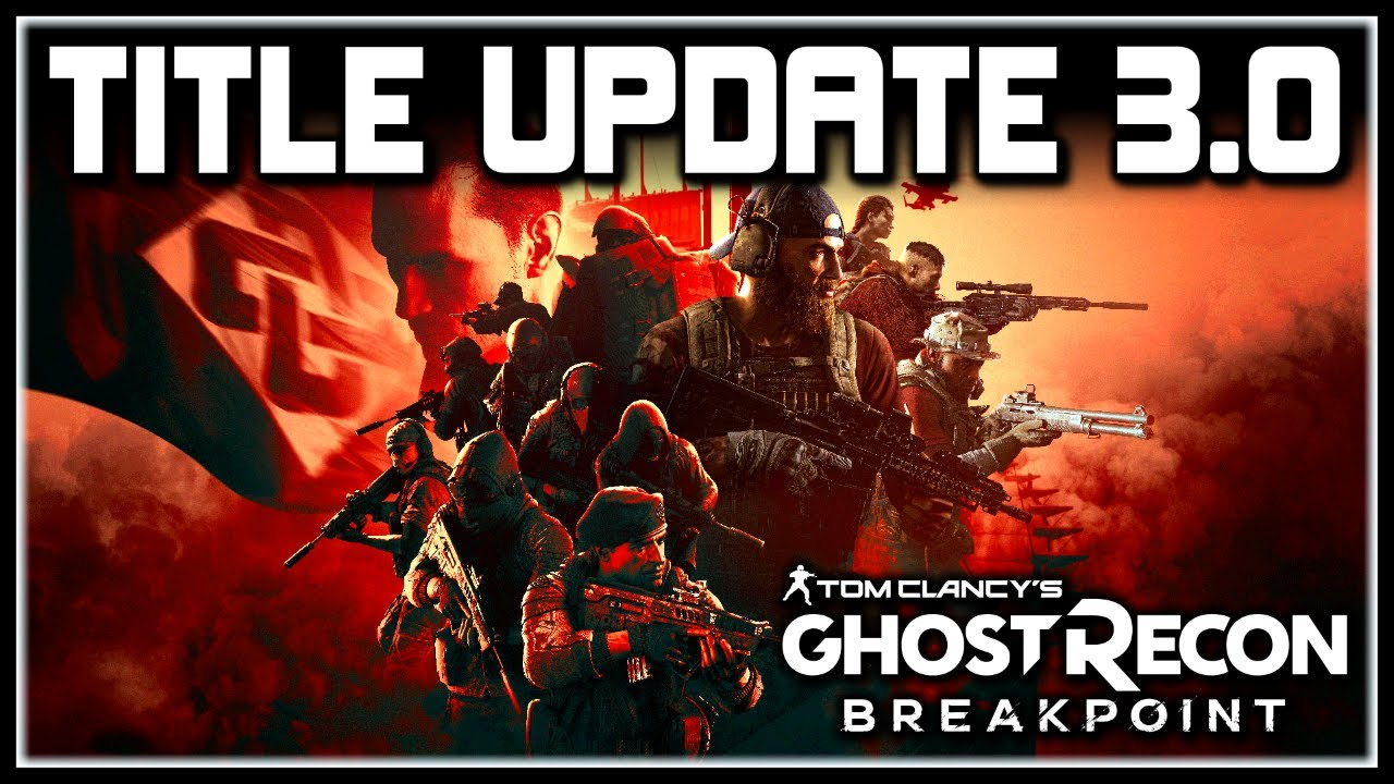 Ghost Recon Breakpoint | Title Update 3.0, New Adventure, Rewards, Pathfinder Class & More! thumbnail