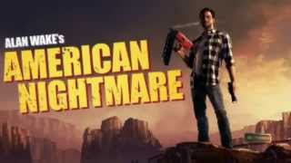 Скачать Alan Wake S American Nightmare FULL SOUNDTRACK