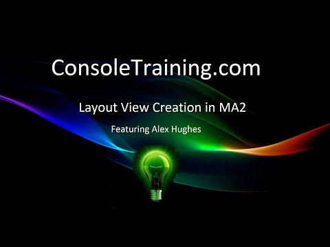 Layout View Creation in MA2