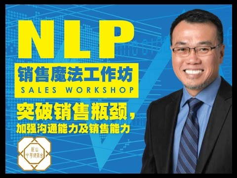 Malaysia NLP Selling Techniques Workshop Johor Bahru 新山 ...