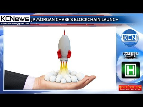 JP Morgan Chase's blockchain platform launch