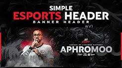 PS Tutorial: Simple Universal Esports Banner Design