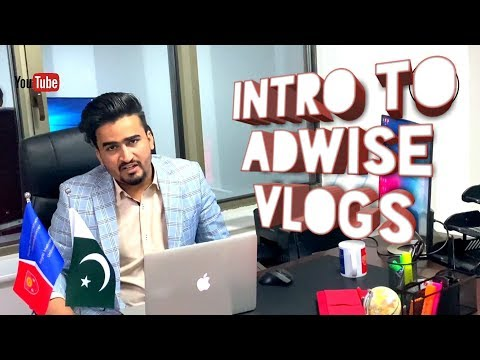 Welcome to Adwise-Vlogs | Introductionary Video By : Dr. Shahid Nadeem | Adwise Educational advisor