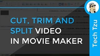 Cut, Trim And Split Video In Windows Movie Maker