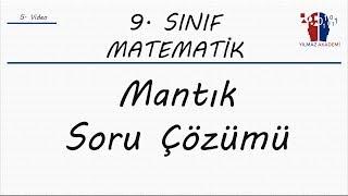 9. SINIF MATEMATİK - MANTIK SORU ÇÖZÜMÜ
