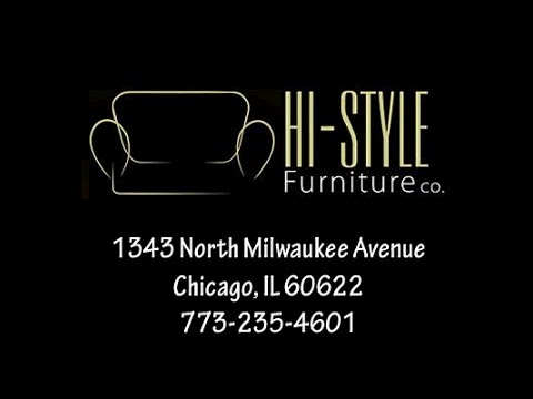 Hi Style Furniture Store NW Side Chicago