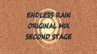 Alan Axe pres. Second Stage - Endless Rain (Original mix)