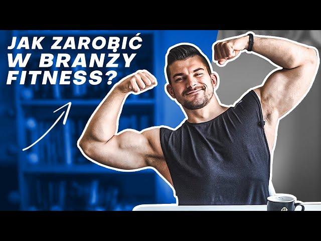 Jak się wybić i zarobić w branży fitness *moje błędy*