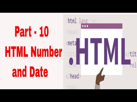 HTML Number And Date | Number And Date In HTML | Part -l 10