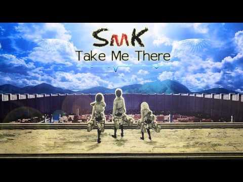 SmK - Take Me There