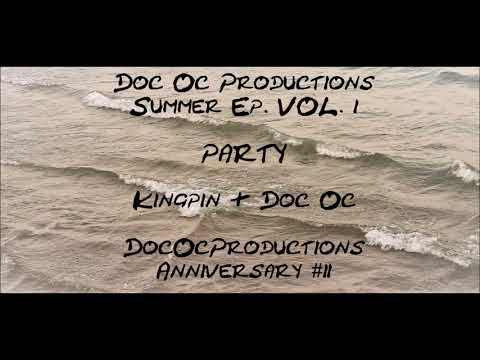 party---kingpin-&-doc-oc-(dococproductions-summer-ep-vol.1/anniversary-#2)
