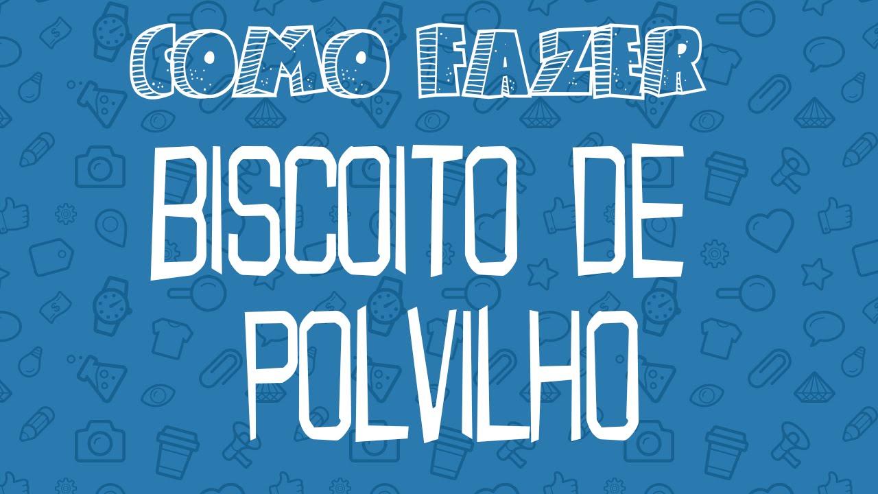 Favoritos RECEITA DE BISCOITO DE POLVILHO - YouTube ZQ85