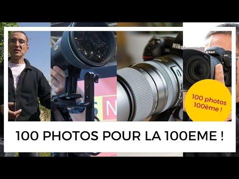 100 photos pour la 100ème de l'émission Photo Nikon Passion