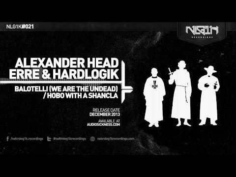 NLG1K DIGI 021 // ALEXANDER HEAD, ERRE & HARDLOGIK - BALOTELLI EP