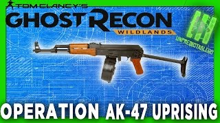 ghost recon wildlands operations ak 47 uprising assault rifle review