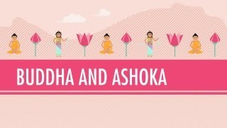 Buddha and Ashoka: Crash Course World History #6 Mp3