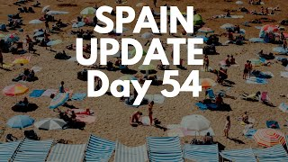 Spain update day 54 - Regions ask to move to phase one of de-escalation