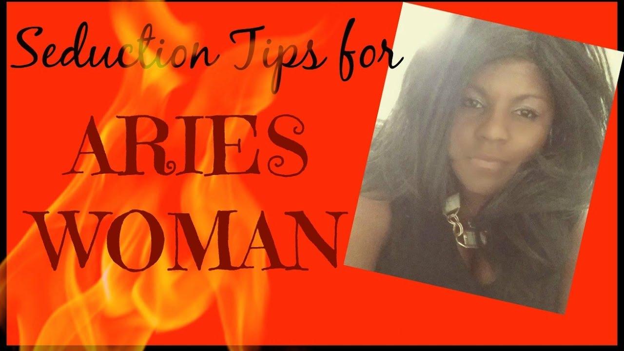 Seduce aries woman