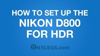 How to use the D800 for HDR multiple exposures