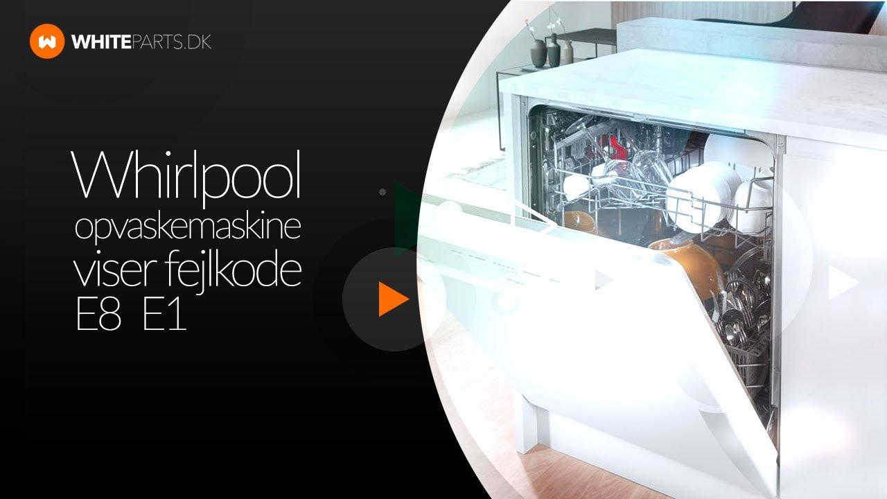 Bekannt Whirlpool opvaskemaskine viser fejl F8 E1 - WhiteParts.dk - YouTube RV34