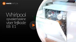 whirlpool opvaskemaskine viser fejl f8 e1 whiteparts dk