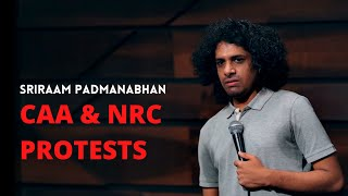 CAA NRC Protests | Stand Up Comedy by Sriraam Padmanabhan