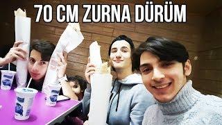 70 CM ZURNA DÜRÜM YEDİK !