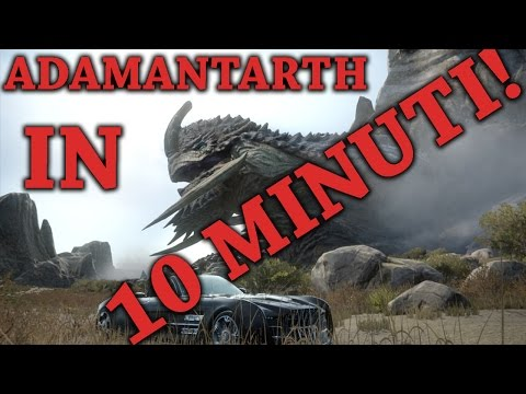 FFXV | COME BATTERE ADAMANTHART  IN 10 MINUTI!