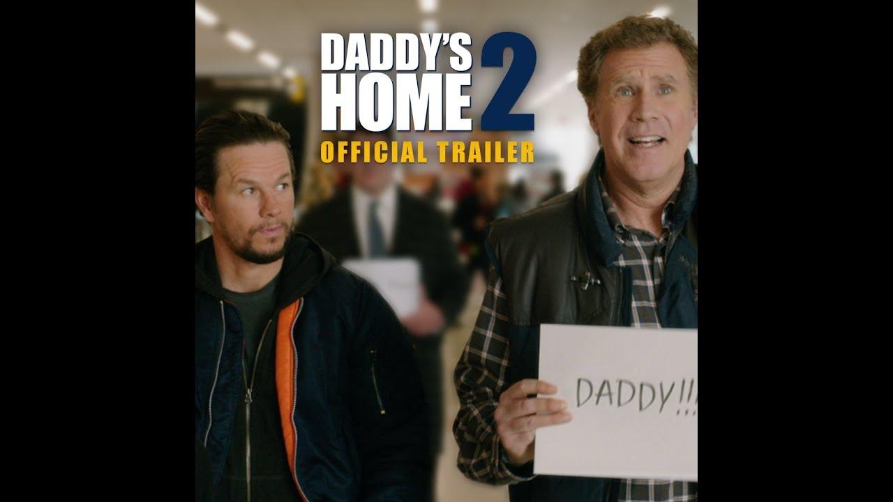 """""""Ξαναγύρισε ο Μπαμπάς"""" (Daddy's Home 2) - Trailer"""