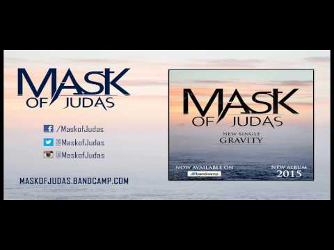Mask of Judas 'Gravity'