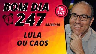 Baixar Bom dia 247 (8/6/18) – É Lula ou caos