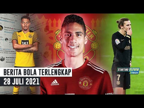 RESMI! MU Umumkan Transfer Varane 🥳 Dortmund Resmi Gaet Donyell Malen 😎 Griezmann Rela Potong Gaji 🧐