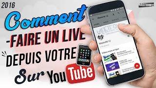 [TuTo] Comment faire un live sur Youtube depuis votre smartphone Android ?!
