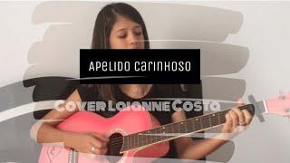 Baixar Apelido carinhoso - Gusttavo Lima (Cover by Laianne Costa)