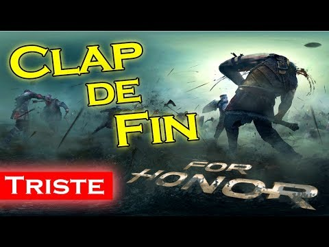 | For Honor FR | CLAP de FIN...
