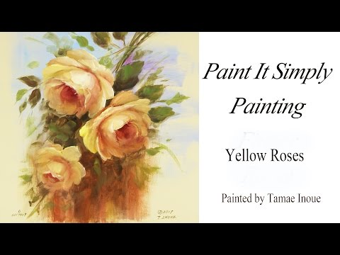 Paint It Simply  Yellow Roses