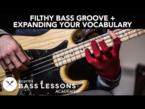 Filthy Bass Groove Deconstruction + Expanding Your Vocabulary /// Scott's Bass Lessons