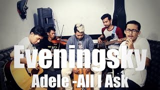 all i ask adele   acoustic cover by eveningsky